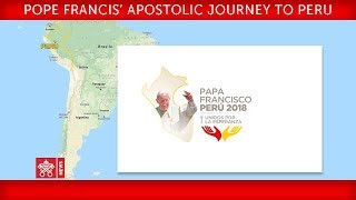 Papa Francisco - Viaje Apostólico a Perú - Santa Misa